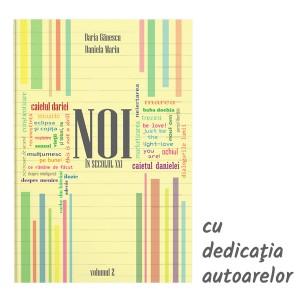 Cartea cu dedicaţie: NOI în secolul XXI, Volumul 2