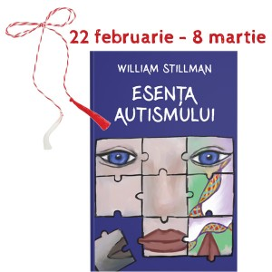 Esenţa autismului - William Stillman