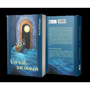 Un val, un ocean - Experienţe şi reflecţii - Bert Hellinger