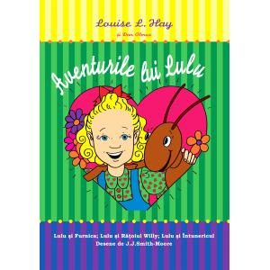 Aventurile lui Lulu - Louise Hay si Dan Olmos