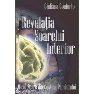 Revelaţia Soarelui Interior - Giuliana Conforto